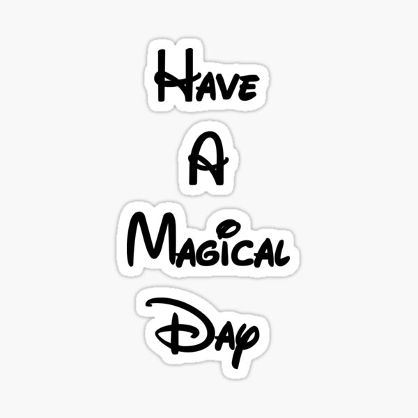 Magical Day Sticker