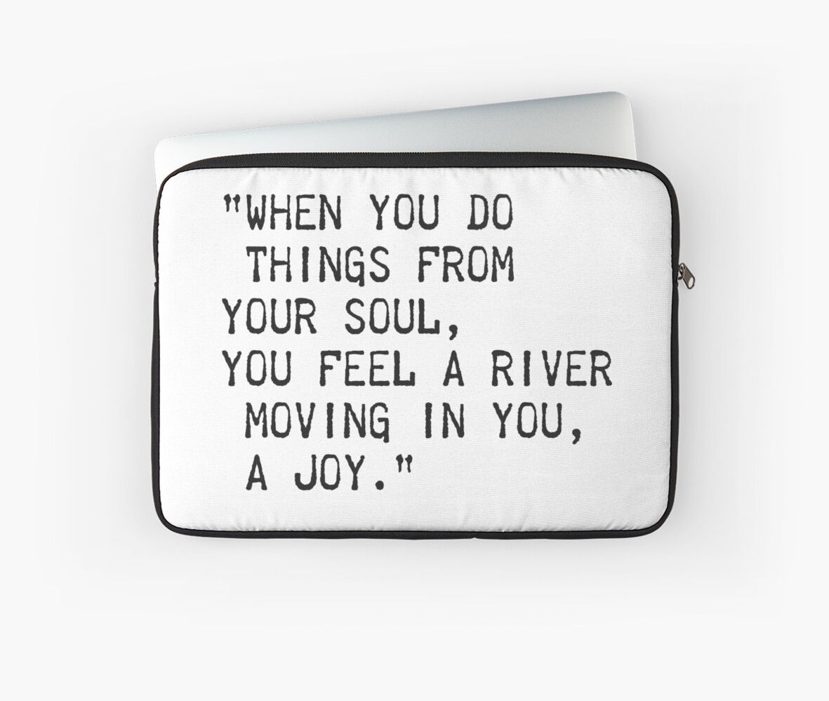 When You Do Things From Your Soul Laptop Sleeves By Pagarelov