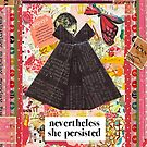nevertheless, she persisted ... by Virginia Fitzgerald