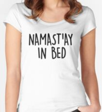 Namast'ay in Bed Women's Fitted Scoop T-Shirt