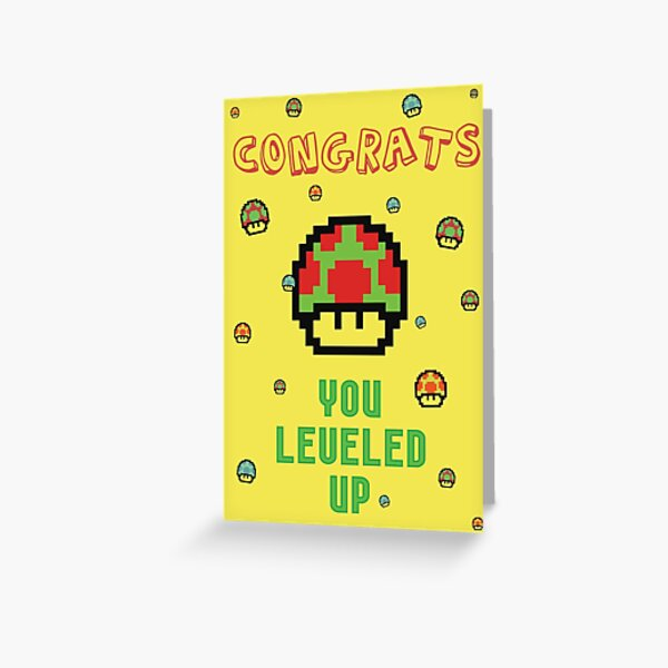 Congrats! You leveled up. Greeting Card
