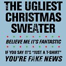 THIS IS THE UGLIEST CHRISTMAS SWEATER by ClothedCircuit