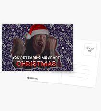 You're Tearing Me Apart Christmas Postcards