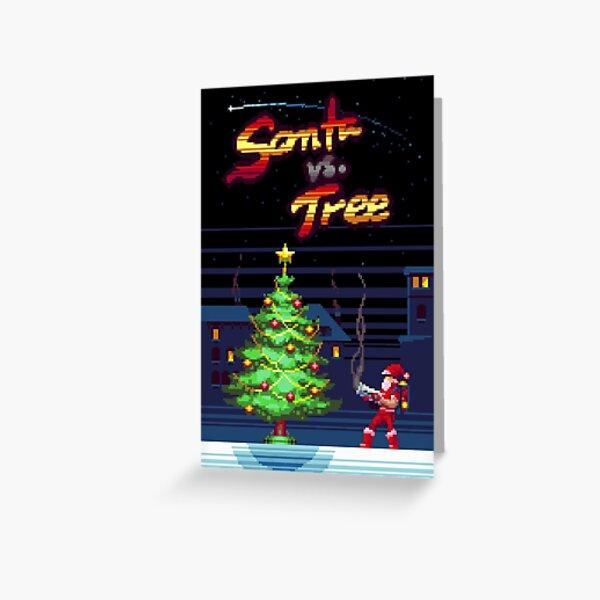 Santa VS Tree Greeting Card