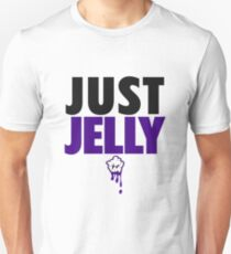 Just Jelly Unisex T-Shirt