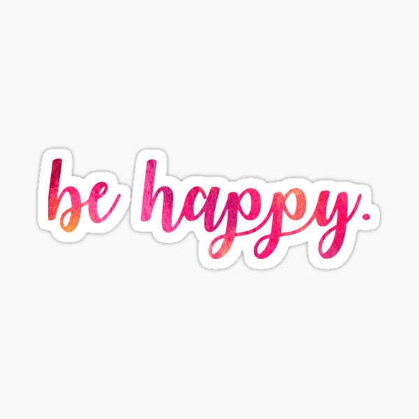 Be Happy Script Letters Pegatina