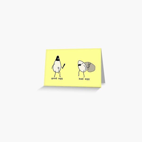 Good Egg/Bad Egg Greeting Card