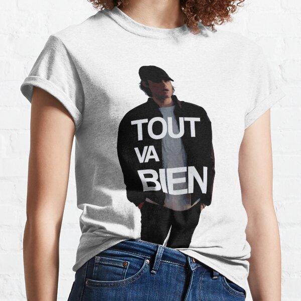Tout va bien - Orelsan T-shirt classique