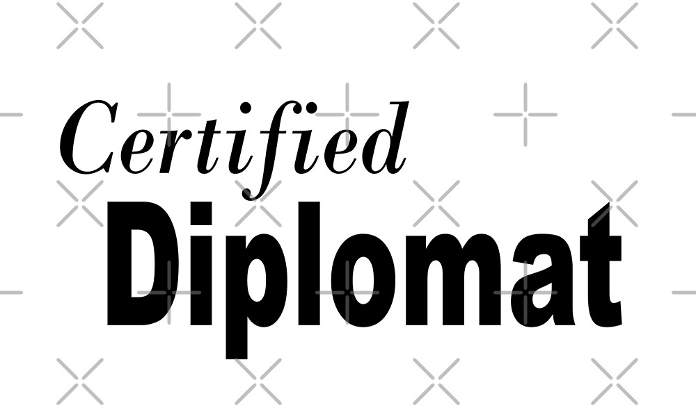 Certified Diplomat - Funny Diplomat T Shirt  by greatshirts