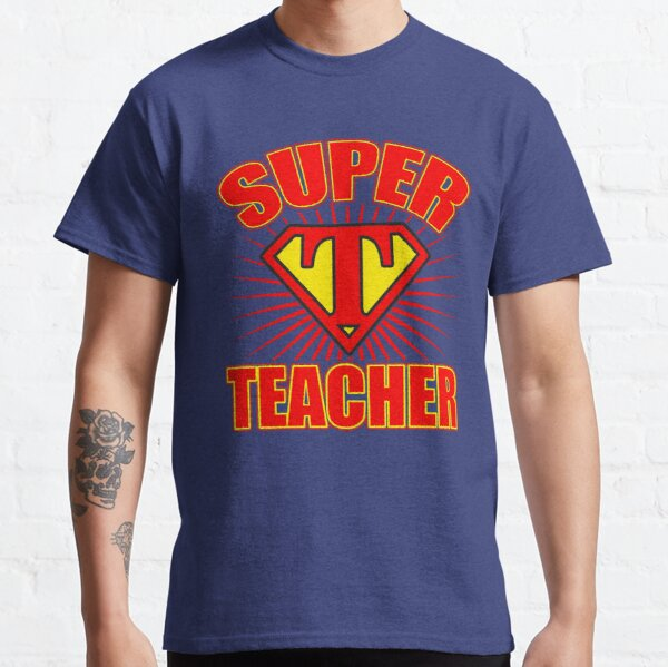 Amazing Super Hero Teacher Classic T-Shirt