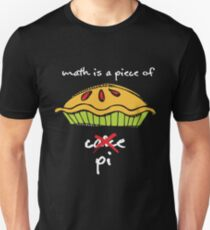 Math Is A Piece Of Pi Unisex T-Shirt