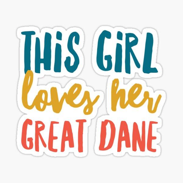 My great dane Sticker