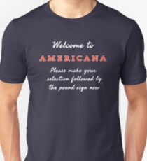 Welcome to Americana Unisex T-Shirt