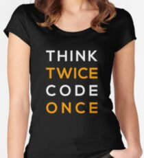 Think twice Code Once Women's Fitted Scoop T-Shirt