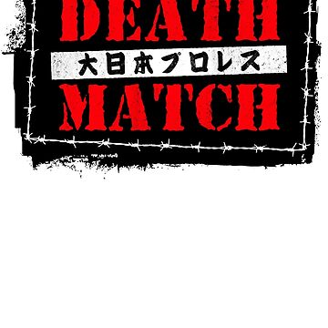 Big Japan - Death Match by strongstyled