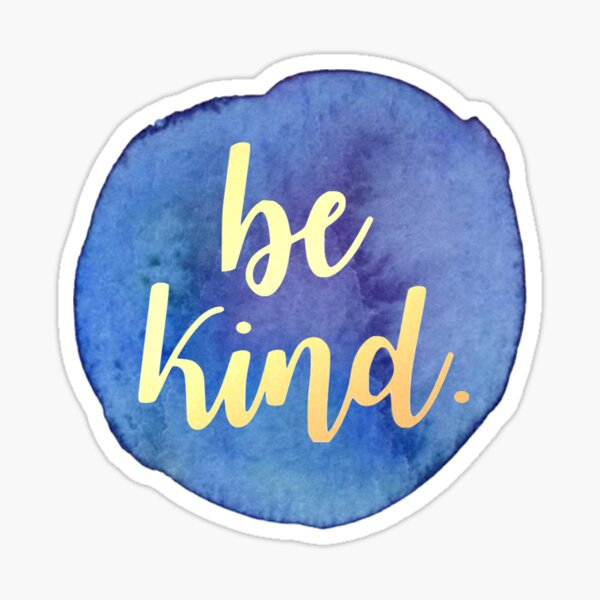 Be Kind Gold Script on Blue Watercolor Sticker