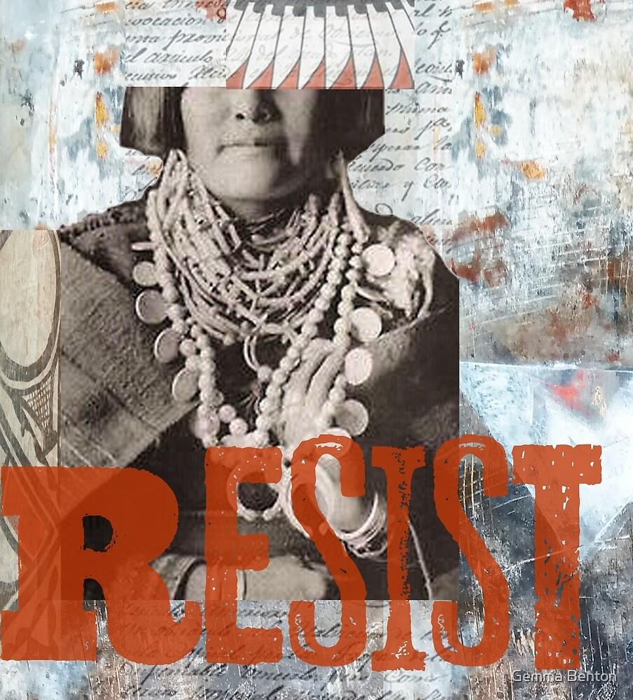 Resist by Gemma Benton