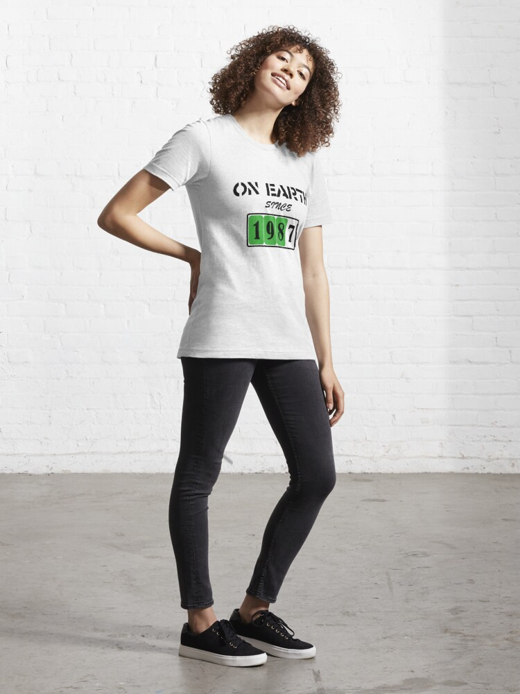 Alternate view of On Earth Since 1987 Essential T-Shirt