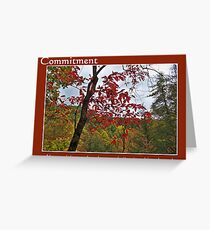 Committment Greeting Card