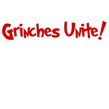 Grinches Unite - red by CoppersMama