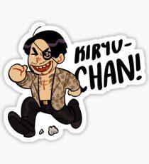 KIRYUUUUUUU-CHAAAANNN Sticker
