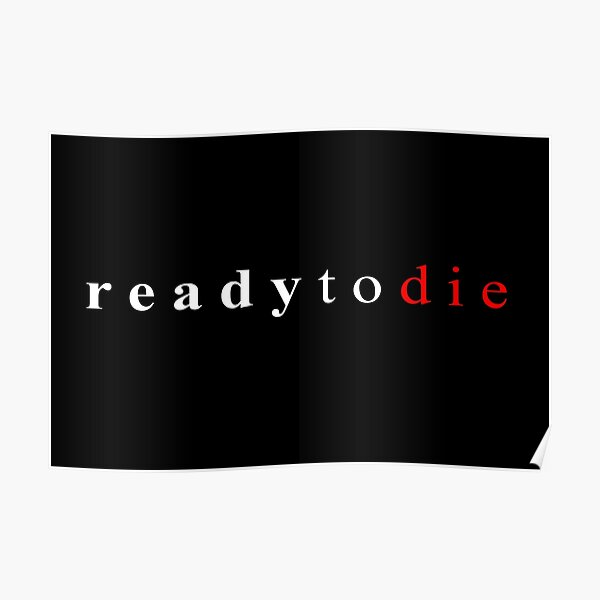 Ready To Die Poster