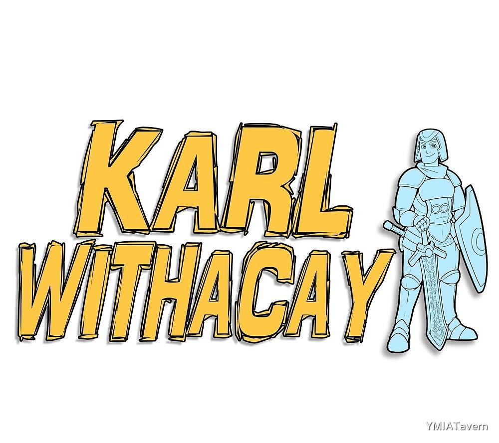 Karl Withacay by YMIATavern