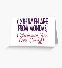 Cybermen are from Mondas... Greeting Card