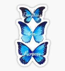 Everything On Purpose Butterfly Design Sticker