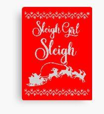 Sleigh Girl Sleigh! Canvas Print