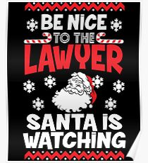 Funny Santa Is Watching Christmas Shirt - Lawyer Gift Poster