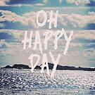 Oh Happy Day by Vintageskies