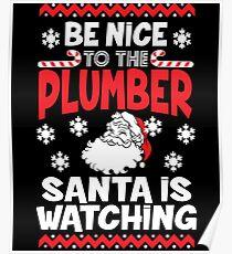 Funny Santa Is Watching Christmas Shirt - Plumber Gift Poster