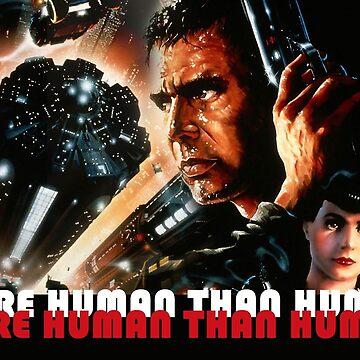 Bladerunner more human than human by powr13