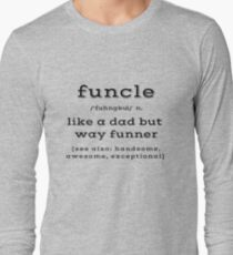 Funny FUNCLE Uncle Like A Dad But Funner Definition T-Shirt