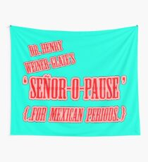 Señor-O-Pause Wall Tapestry