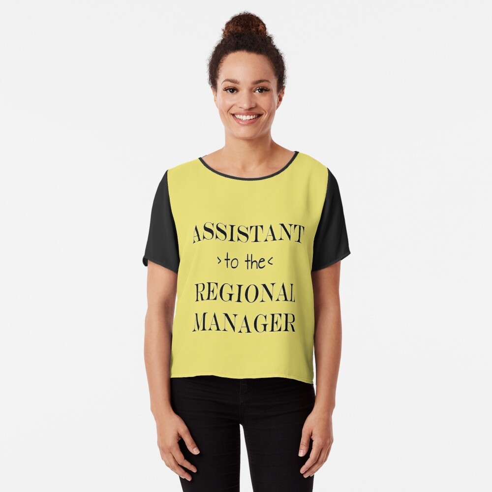 Assistant (to the) Regional Manager Chiffon Top