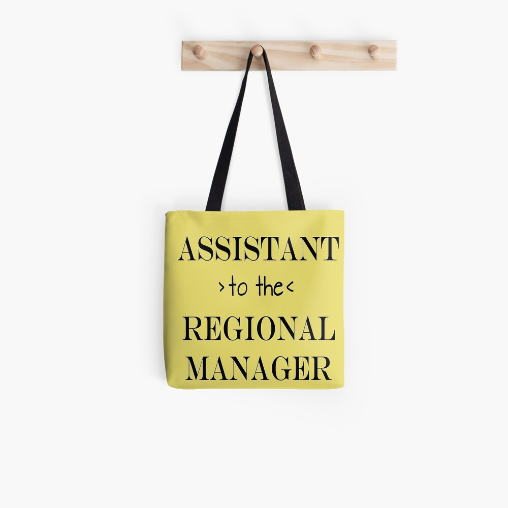Assistant (to the) Regional Manager Tote Bag