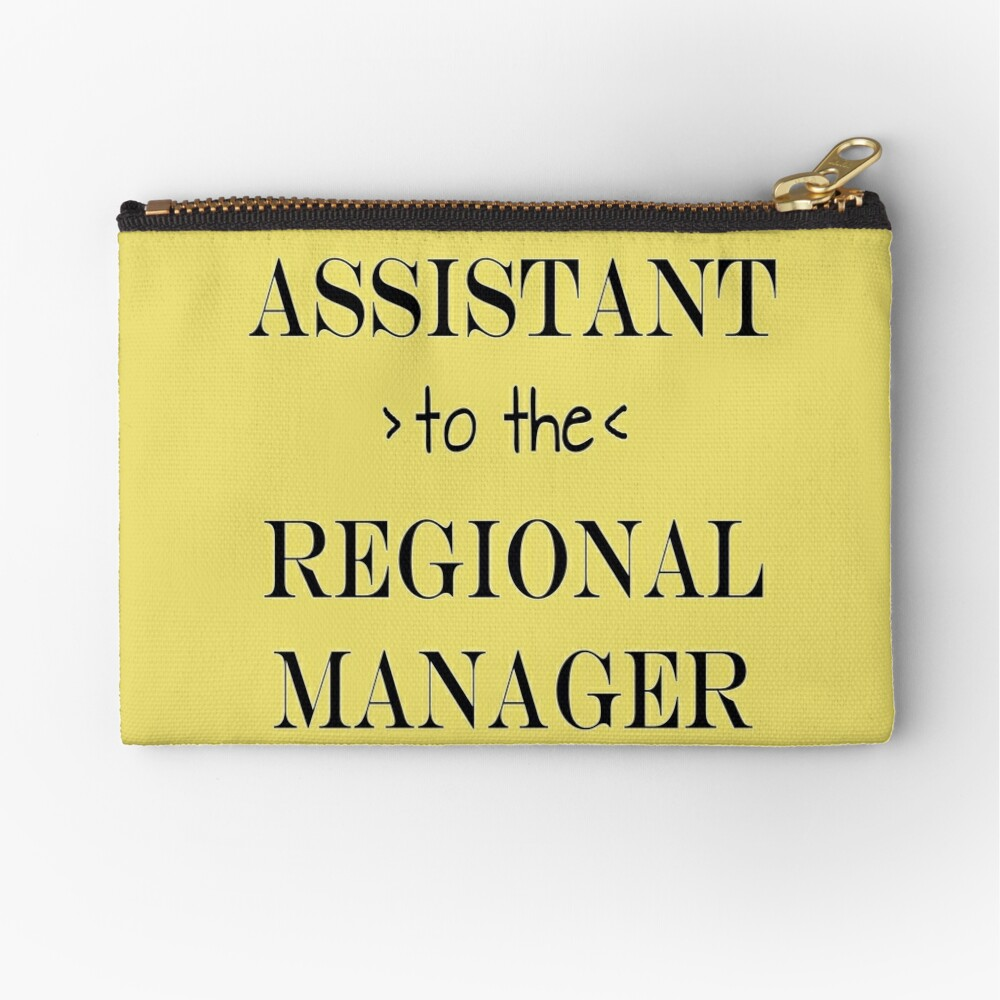 Assistant (to the) Regional Manager Zipper Pouch