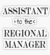 Assistant (to the) Regional Manager Sticker