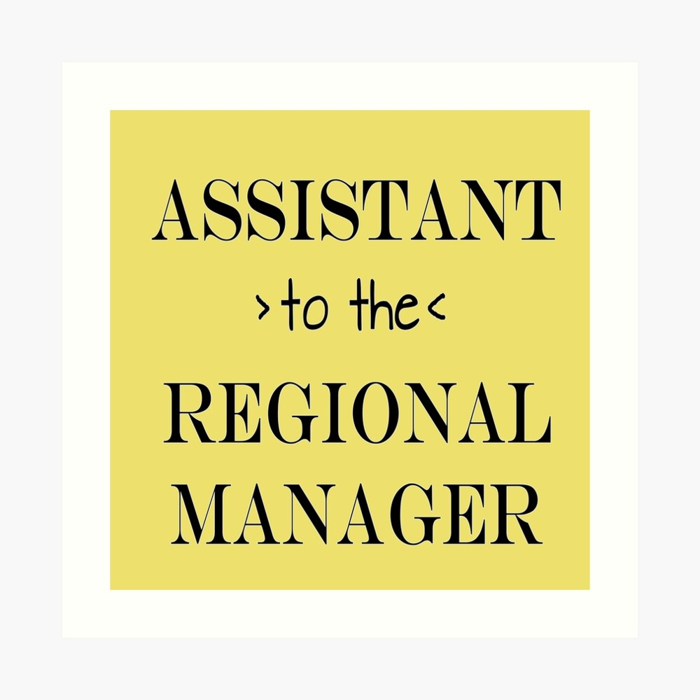 Assistant (to the) Regional Manager Art Print