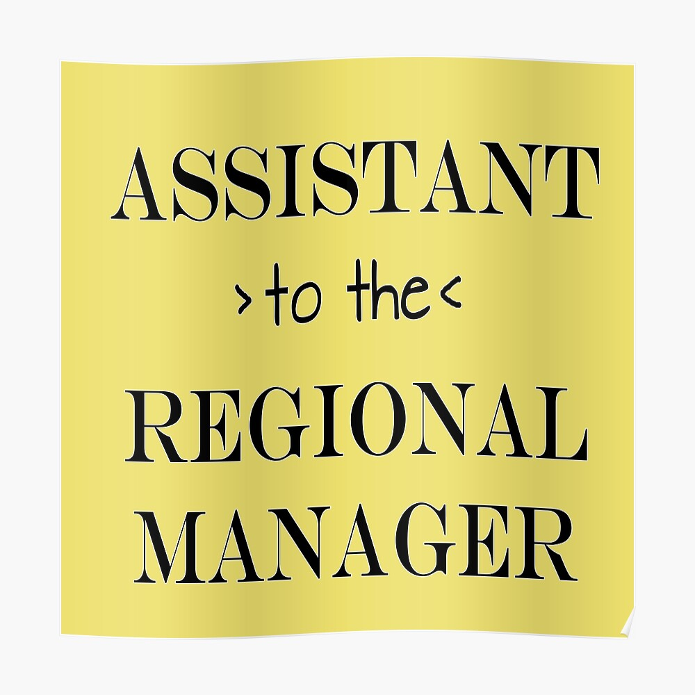 Assistant (to the) Regional Manager Poster