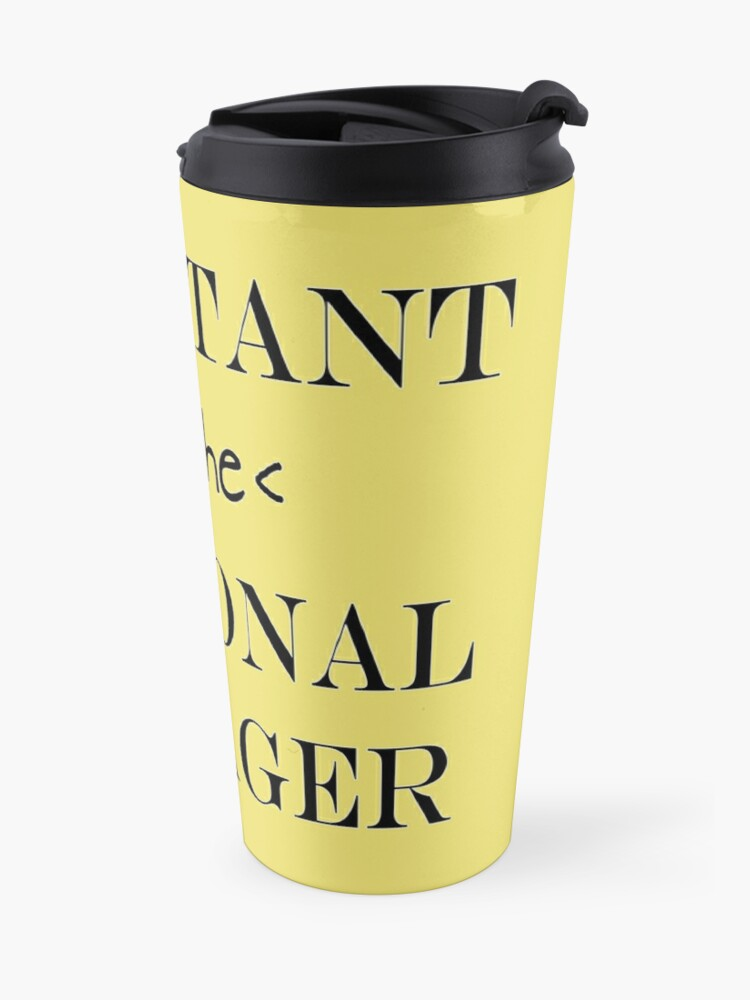 Alternate view of Assistant (to the) Regional Manager Travel Mug