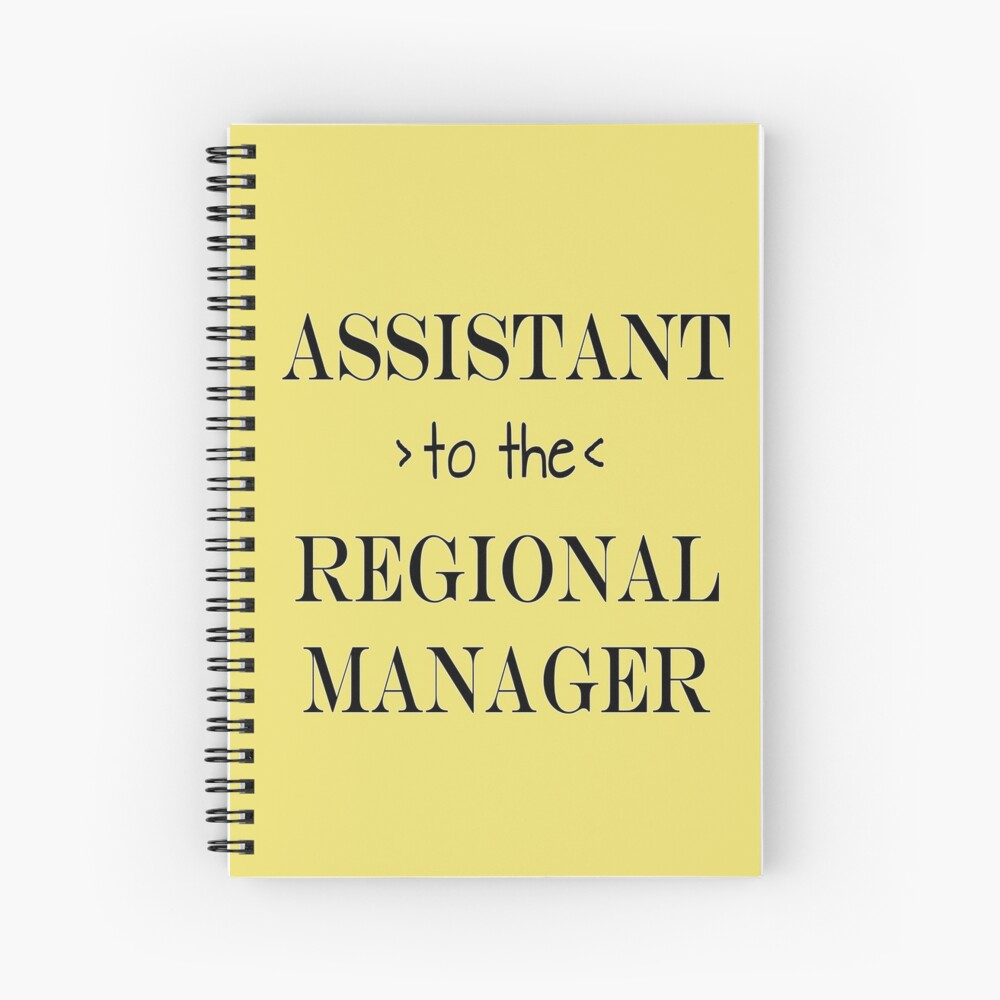 Assistant (to the) Regional Manager Spiral Notebook