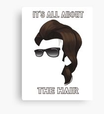 It's All About The Hair  Canvas Print