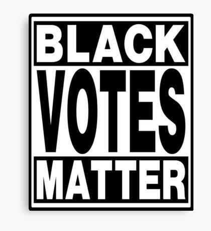 Black Votes Matter Canvas Print