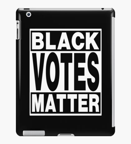 Black Votes Matter iPad Case/Skin