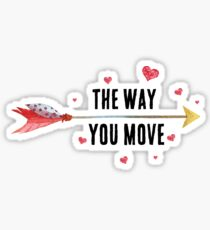 I Love The Way You Move - Inspirational Quote - Hippie Boho Style Sticker