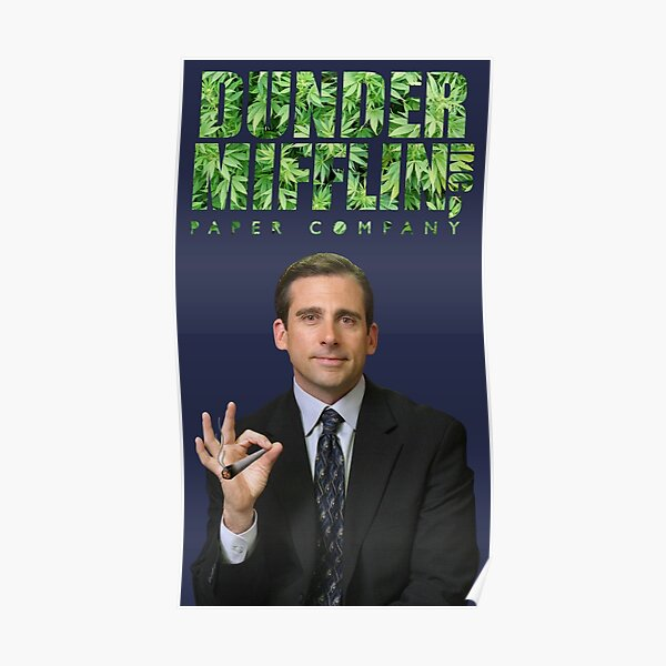 michael scott weed  Poster