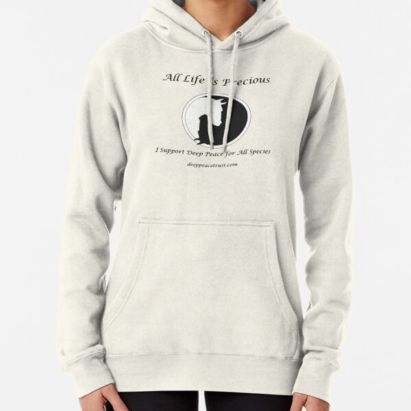 All Life is Precious (Black Writing) Pullover Hoodie
